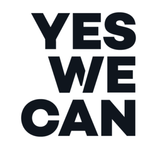 Yes We Will- Yes We Can - Our Vision